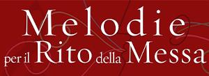 Melodie per il Rito della Messa