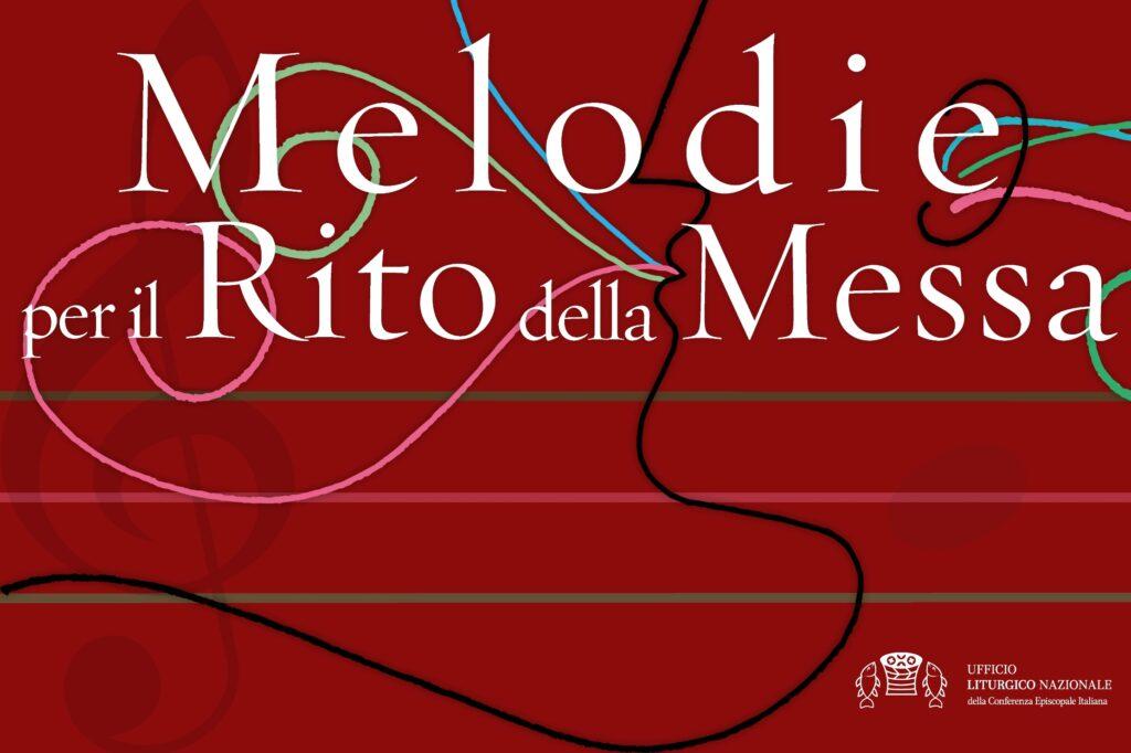 Melodie per Rito della Messa - terza edizione italiana del Messale Romano